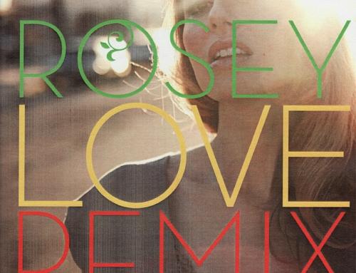 Rosey Love Remixes